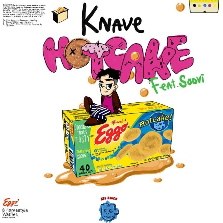 Knave - Hotcake [듣기, 노래가사, MV]