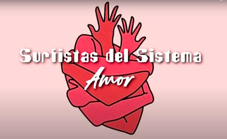 "Surfistas del Sistema - Amor  ""사랑""  [스페인어노래/가사/번역]"