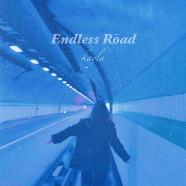 케일라 - Endless Road [노래가사, 듣기, MV]