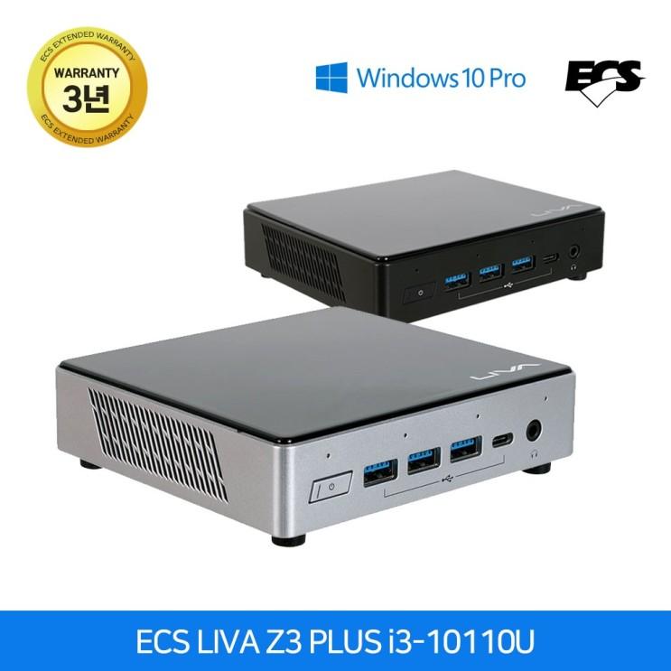 가성비갑 ECS LIVA Z3 PLUS i3-10110U Win10 Pro 블랙 (4GB M2 128GB)[사무용컴퓨터_산업용 미니PC] 좋아요