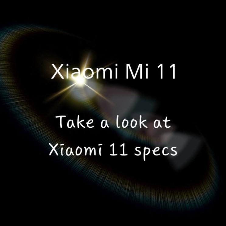 샤오미 Mi 11 간단한 스펙 정리
