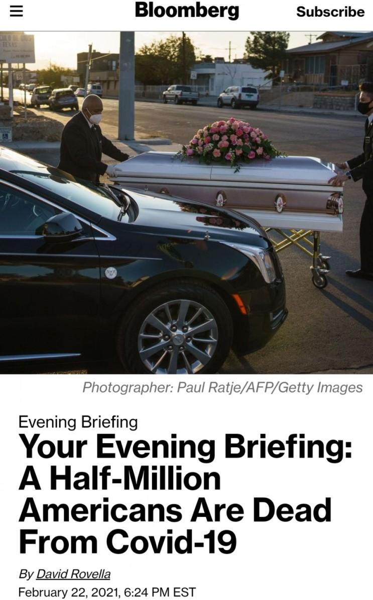 (21.02.23) 블룸버그 주요뉴스 - 코로나 전쟁에서 가장 많은 사상자를 낸 미국 [주요증시/미국증시]