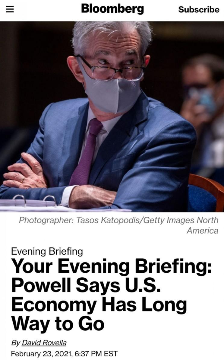 (21.02.24) 블룸버그 주요뉴스 - 경제의 왕은 아직 긴축에 대해 고려하지 않는다 [주요증시/미국증시]