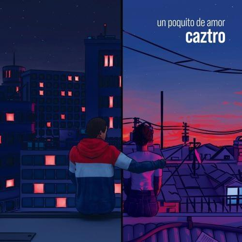"Caztro - Un Poquito de Amor ""조그마한 사랑""  [스페인어노래/가사/번역]"